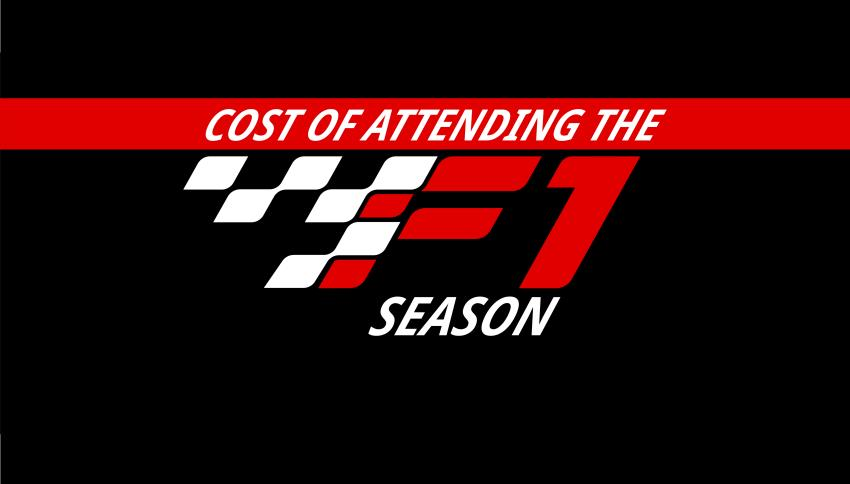 What will it cost to attend F1 races around the world?